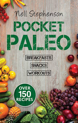 POCKET PALEO by Nell Stephenson