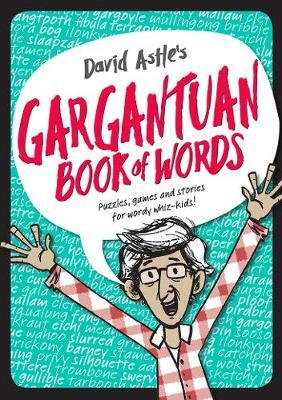 David Astle's Gargantuan Book of Words book