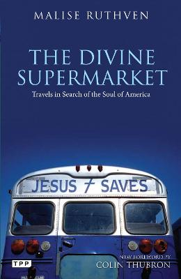 The Divine Supermarket by Malise Ruthven