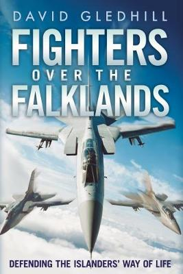 Fighters Over the Falklands by David Gledhill