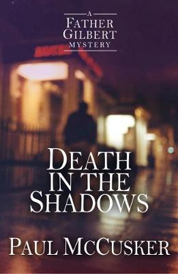Death in the Shadows by Paul McCusker