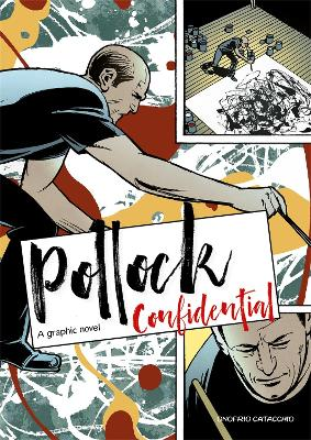 Pollock Confidential: A Graphic Novel by Onofrio Catacchio
