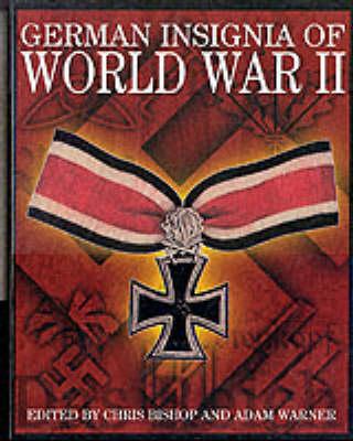 German Insignia of World War II by Chris Bishop