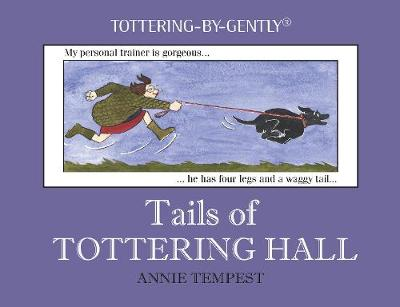 Tails of Tottering Hall by Annie Tempest