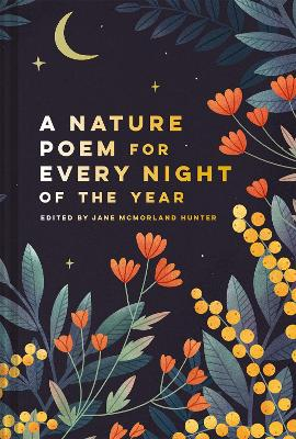 A Nature Poem for Every Night of the Year by Jane McMorland Hunter