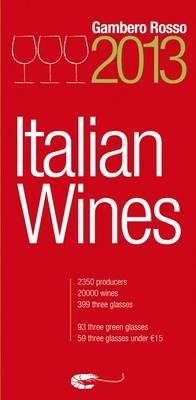Italian Wines 2013 by Gambero Rosso