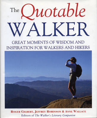 The Quotable Walker by Roger Gilbert