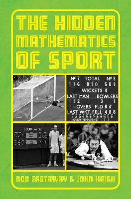 Hidden Mathematics of Sport by Rob Eastaway