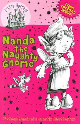 Nanda the Naughty Gnome by Tiffany Mandrake