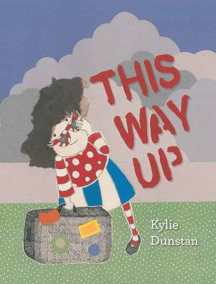 This Way Up by ,Kylie Dunstan