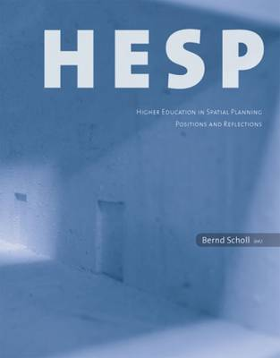 HESP  -  Higher Education in Spatial Planning by Bernd Scholl
