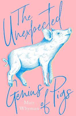 The Unexpected Genius of Pigs book