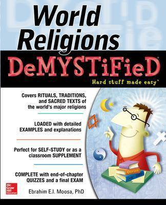 World Religions DeMYSTiFieD by Ebrahim Moosa