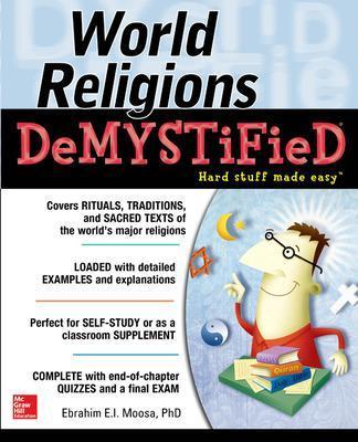 World Religions DeMYSTiFieD by Ebrahim Moosa