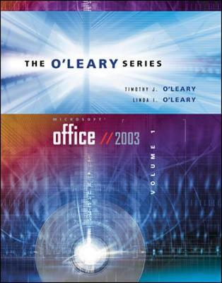 O'Leary Series: Microsoft Office 2003: v. I by Timothy J. O'Leary
