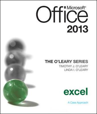 The O'Leary Series: Microsoft Office Excel 2013, Introductory by Linda I. O'Leary