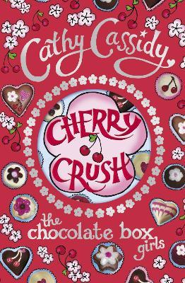Chocolate Box Girls: Cherry Crush book