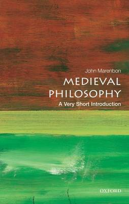 Medieval Philosophy: A Very Short Introduction by John Marenbon