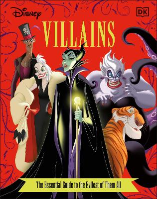 Disney Villains The Essential Guide New Edition book