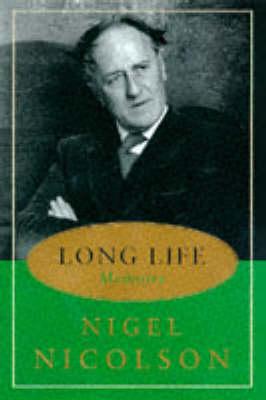 Long Life: Memoirs by Nigel Nicolson