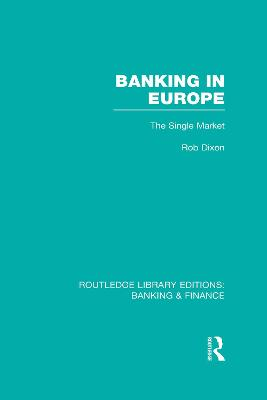 Banking in Europe by Robert Dixon