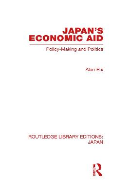 Japan's Economic Aid by Alan Rix