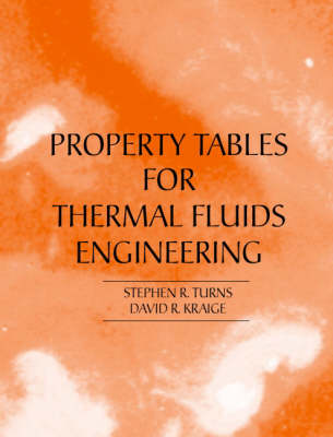Properties Tables Booklet for Thermal Fluids Engineering book