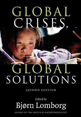 Global Crises, Global Solutions by Bjorn Lomborg