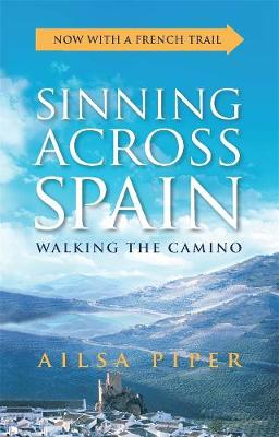 Sinning Across Spain by Ailsa Piper