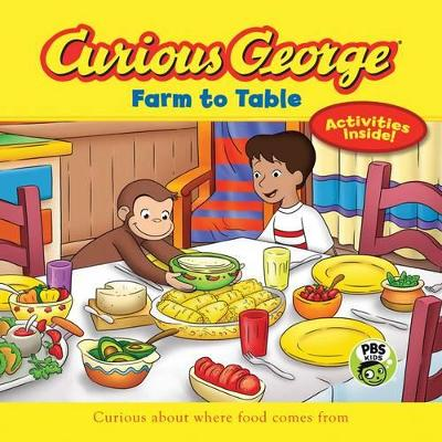 Curious George Farm to Table (CGTV 8x8) by H. A. Rey