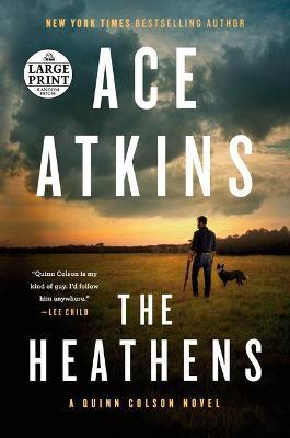 The Heathens by Ace Atkins