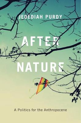 After Nature by Jedediah Purdy