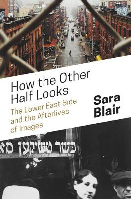 How the Other Half Looks by Sara Blair
