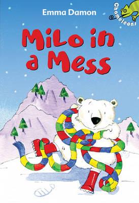 Milo in a Mess by Emma Damon
