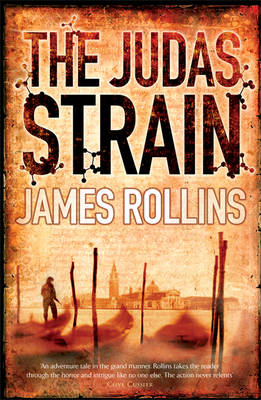 The The Judas Strain by James Rollins