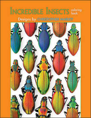 Incredible Insects of Christopher Marley Cb114 by Christopher Marley