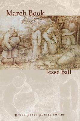 March Book by Jesse Ball