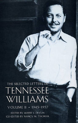 The Selected Letters of Tennessee Williams book