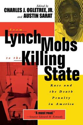 From Lynch Mobs to the Killing State by Austin Sarat