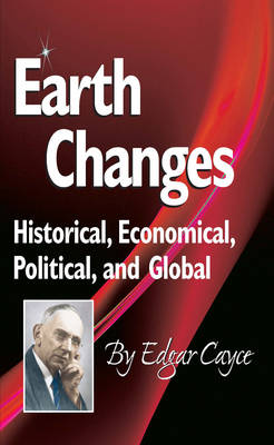 Earth Changes by Edgar Cayce