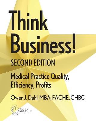 Think Business! by Owen J Dahl