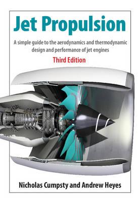 Jet Propulsion by Nicholas  Cumpsty