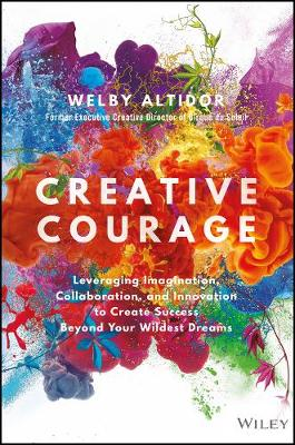 Creative Courage by Welby Altidor