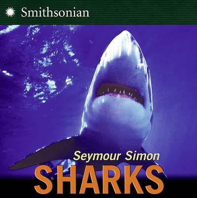 Sharks by Seymour Simon