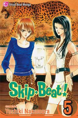 Skip Beat!, Vol. 5 by Yoshiki Nakamura
