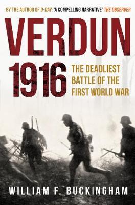 Verdun 1916 by William F. Buckingham