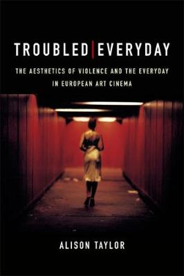 Troubled Everyday by Alison Taylor