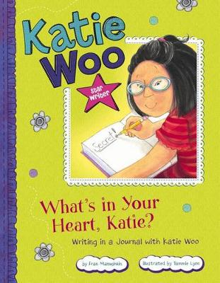 What's in Your Heart, Katie? by Fran Manushkin