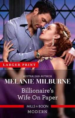 Billionaire's Wife on Paper by Melanie Milburne