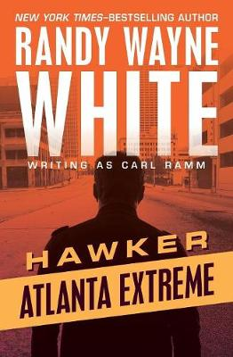 Atlanta Extreme by Randy Wayne White